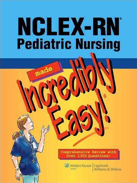 libro breastfeeding made easy a nclex rn pediatric nursing made incredibly easy by lippincott 2901451108193 paperback