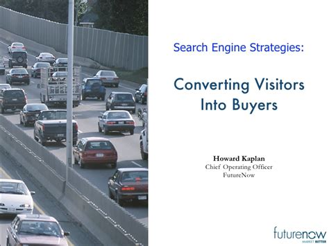 Search Engine Inc Converting Visitors Into Buyers Search Engine Strategies Ny 2008 Fu