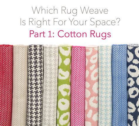rug right which rug weave is right for your space part 1
