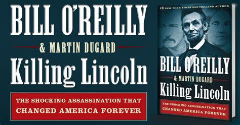 killing lincoln review book review killing lincoln the shocking assassination