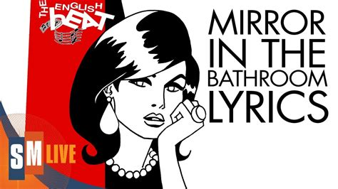 english beat mirror in the bathroom the english beat mirror in the bathroom lyrics hq