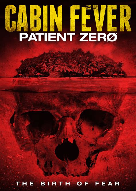Cabin Fever Patient Zero by Cabin Fever Patient Zero Dvd Release Date September 2 2014
