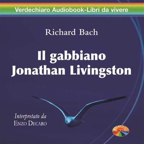 il gabbiano jonathan livingston richard bach il gabbiano jonathan livingston goodmood