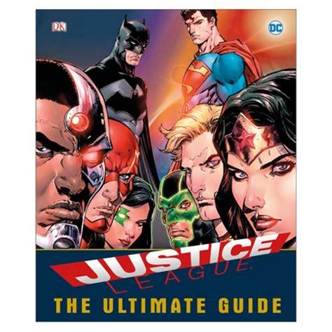 dc comics justice league the ultimate guide superheroes book dk publishing justice league
