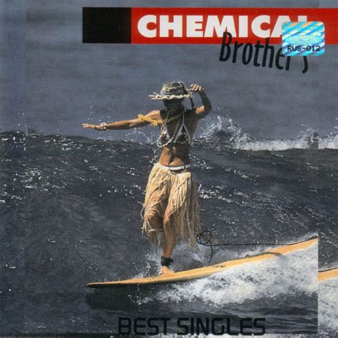 chemical brothers best of car 225 tula frontal de the chemical brothers best singles
