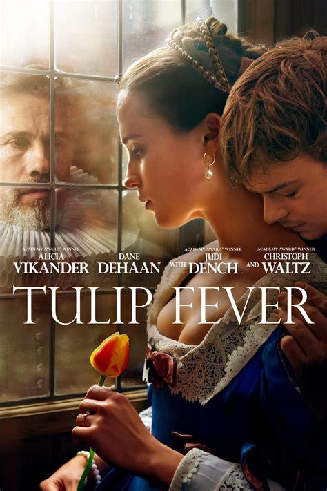 tulip fever tulip fever 2017 posters the database tmdb