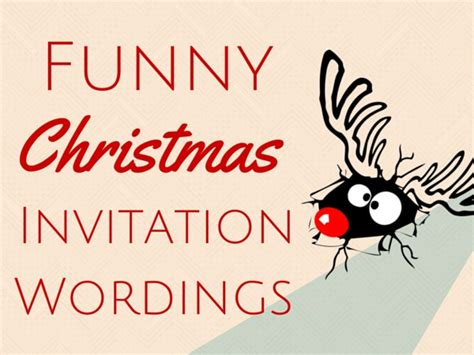 funny christmas invitation wording christmas celebrations