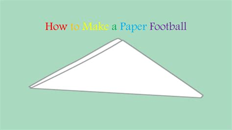 Origami Paper Football - how to make a really easy paper football doovi