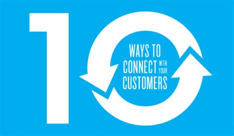10 Ways To Youre So La by 10 Ways To Connect With Your Customers