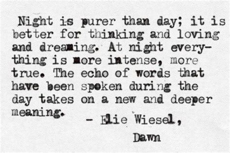 theme quotes from night by elie wiesel elie wiesel quotes pinterest elie wiesel dawn and poem