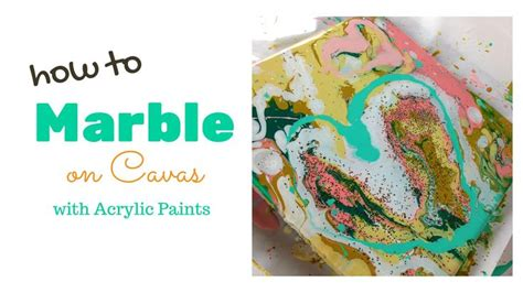 how to marble acrylic paint on canvas how to marble paint on canvas acrylic painting tutorials