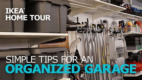 ikea garage organization garage organization tips ikea home tour