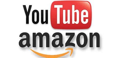 amazon youtube amazon la competencia que youtube no esperaba newesc
