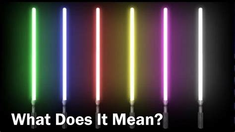 what color lightsaber what do the lightsaber colors wars analyzed