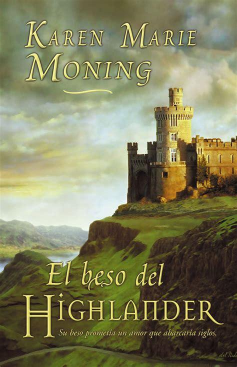 libro el beso del highlander nube de mariposa libro el beso del highlander highlander 4