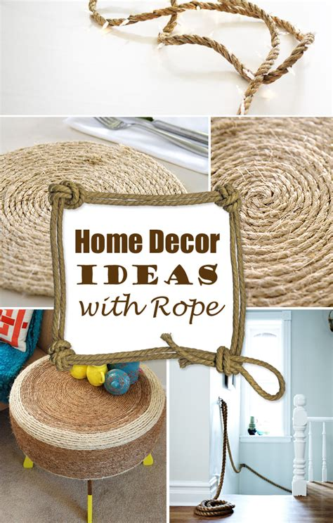 home design decor fun 10 amazing diy home decor ideas with rope for a vintage look