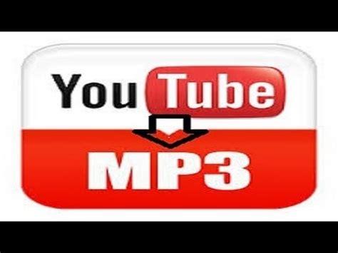 download mp3 youtube descargar gratis descargar musica audio mp3 desde youtube sin programa