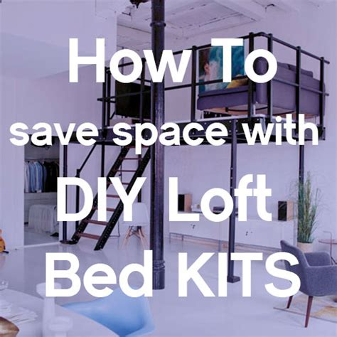 loft bed kit save space with nyc diy loft bed kits expand furniture