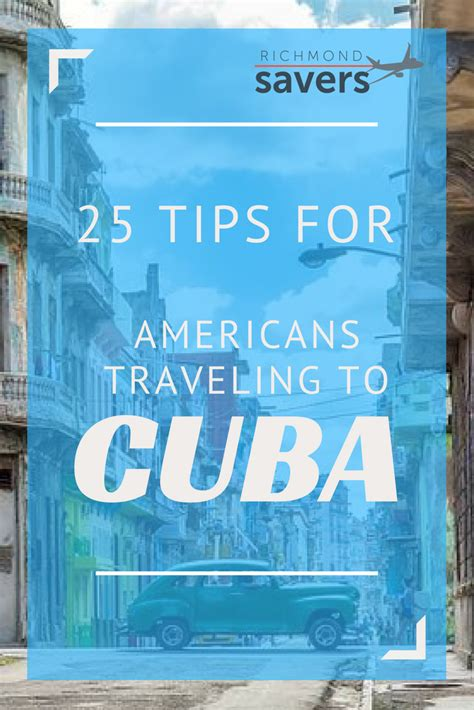 can americans travel to cuba 25 tips for americans traveling to cuba richmondsavers com