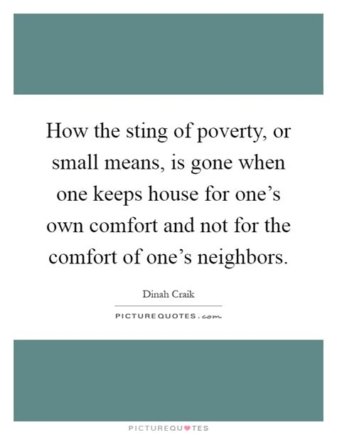 comfort means how the sting of poverty or small means is gone when one