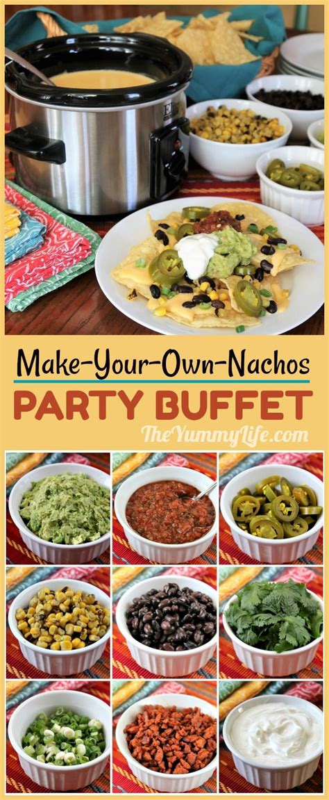 nacho bar toppings a make your own nachos party buffet
