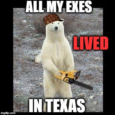 Texas Chainsaw Massacre Meme - chainsaw bear latest memes imgflip