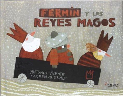 libro los reyes magos9788424637163 1000 images about navidad nadal y reyes magos dia de reis on literatura christmas
