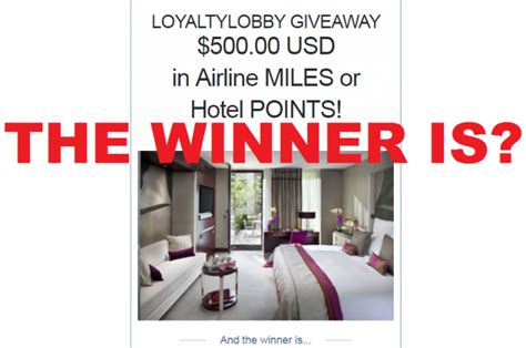 Air Miles Giveaway - the winner of the 500 hotel points or airlines miles giveaway is loyaltylobby