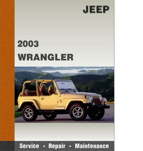 small engine repair manuals free download 2003 jeep wrangler spare parts catalogs 2003 jeep wrangler tj factory service diy repair manual free pre