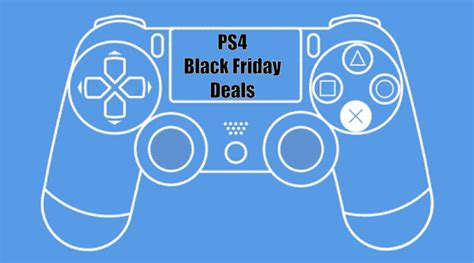 ps4 black friday sale sony ps4 games black friday sale deals offers cyber