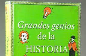 libro los grandes genios de libro grandes genios de la historia en 25 historias en regalador com