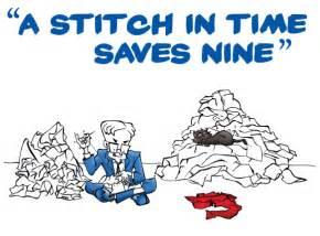 A Stitch In Time Saves Nine Essay by A Stitch In Time Saves Nine Essay