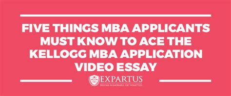 Things To Do Before Starting An Mba by Kellogg Mba Application Essay