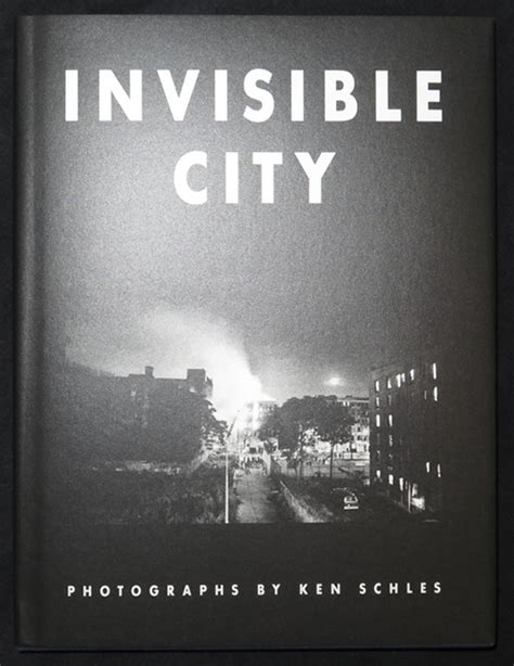 Invisible City invisible city ken schlus steidl