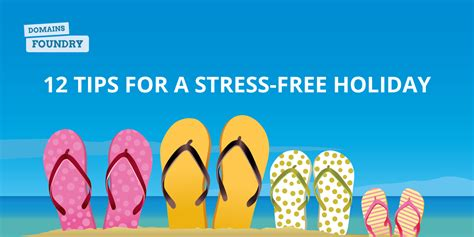 12 tips for a stress 12 tips for a stress free holiday domainsfoundry