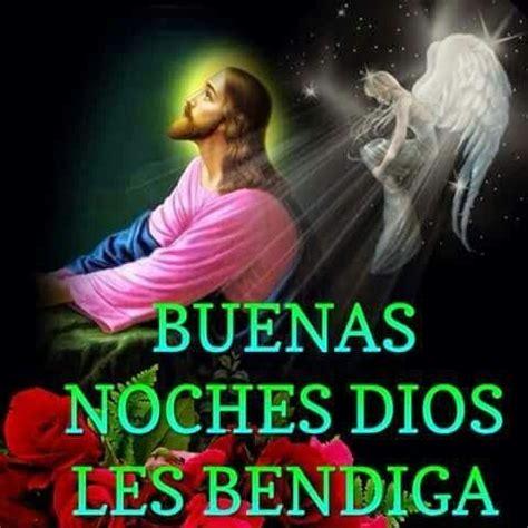 imagenes buenas noches dios les bendiga buenas noches dios les bendiga a frases cristianas