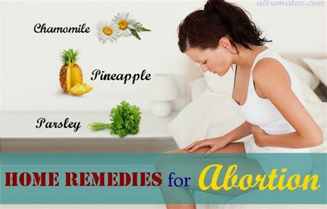 18 home remedies for abortion in early pregnancy