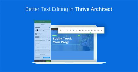 text editor design architecture improved text editing in the thrive architect visual