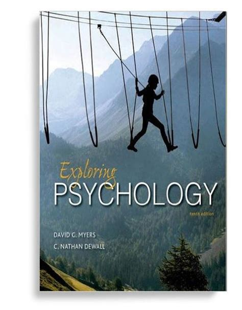 Psychology 10th Edition exploring psychology 10th edition by david g myers pdf