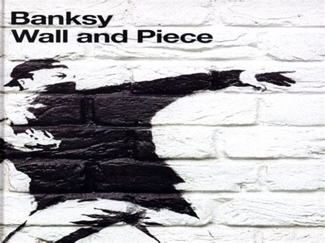 libro banksy wall and piece wall and piece banksy