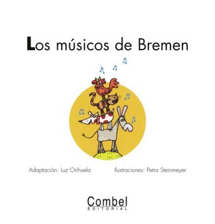 los musicos de bremen gratis libro pdf descargar los m 250 sicos de bremen combel editorial
