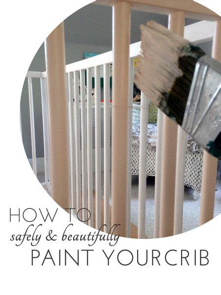 Non Toxic Paint For Baby Crib by 25 Best Ideas About Crib On Cribs Baby