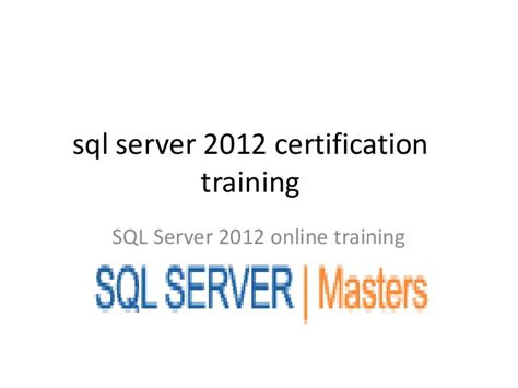 online training sql online training sql server 2012 certification training