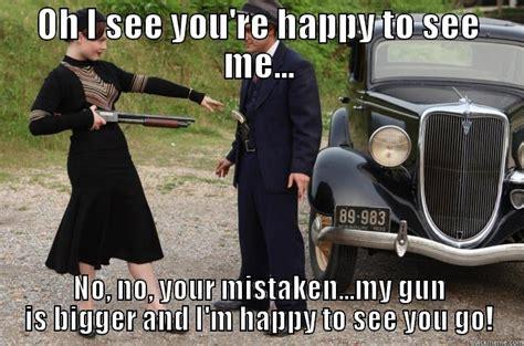 Bonnie And Clyde Meme - bonnie clyde quickmeme