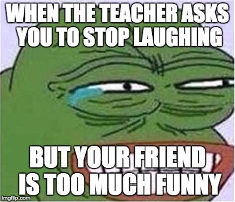 Too Funny Meme - image tagged in school funny laugh imgflip
