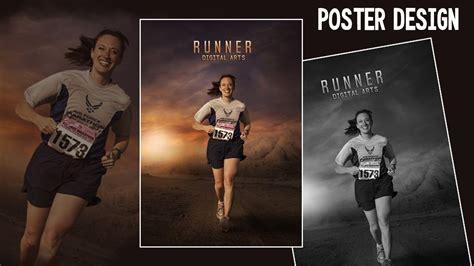 poster design youtube photoshop tutorial photo manipulation runner poster