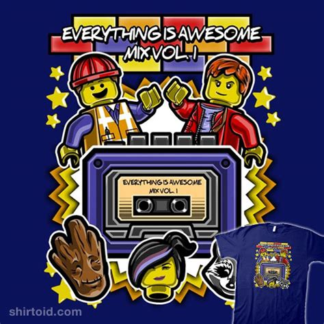 Mix Vol 1 everything is awesome mix vol 1 shirtoid