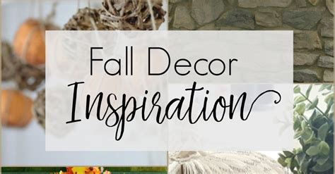Fall Decor Inspiration For Your Fall Decor Inspiration For Your Home Surroundings By Debi