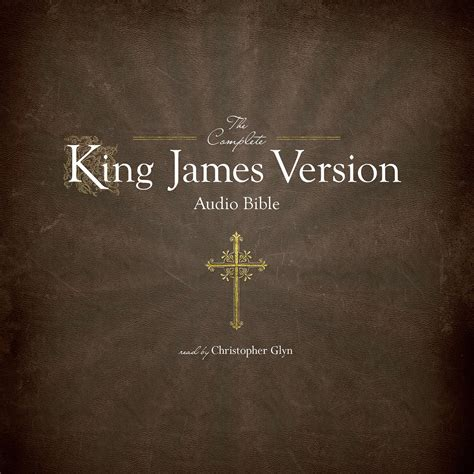 printable version of bible the complete king james version audio bible audiobook