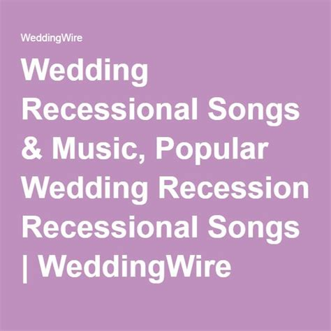 Wedding Recessional Song List by 25 Best Ideas About Wedding Recessional On